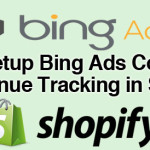 Bing Revenue Tracking in Shopify